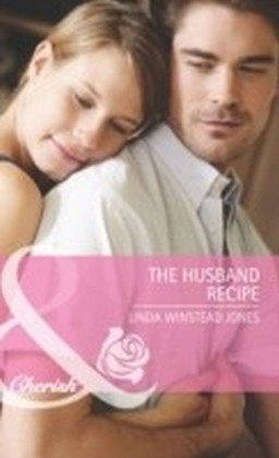 Husband Recipe (Mills & Boon Cherish)