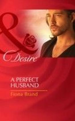 Perfect Husband (Mills & Boon Desire) (The Pearl House - Book 3)