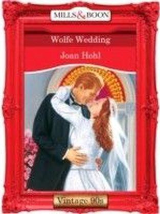 Wolfe Wedding (Mills & Boon Vintage 90s Desire)