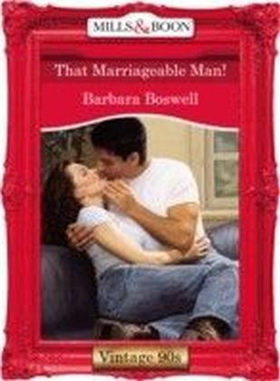 That Marriageable Man! (Mills & Boon Vintage 90s Desire)