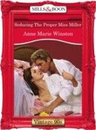 Seducing The Proper Miss Miller (Mills & Boon Vintage 90s Desire)