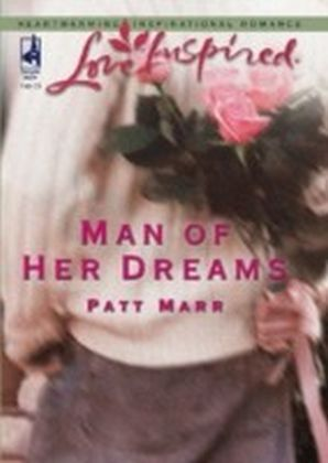 Man of Her Dreams (Mills & Boon Love Inspired)