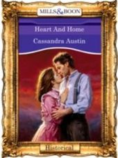 Heart And Home (Mills & Boon Vintage 90s Historical)