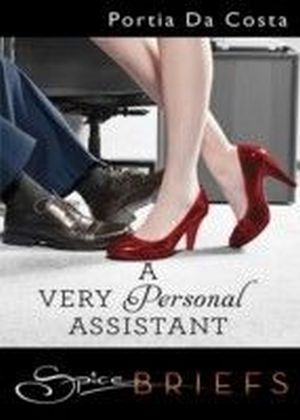 Very Personal Assistant (for fans of Fifty Shades by E. L. James) (Spice Briefs)