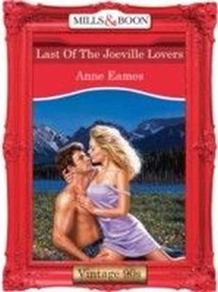 Last Of The Joeville Lovers (Mills & Boon Vintage 90s Desire)