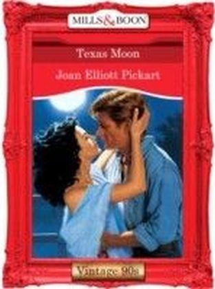 Texas Moon (Mills & Boon Vintage 90s Desire)