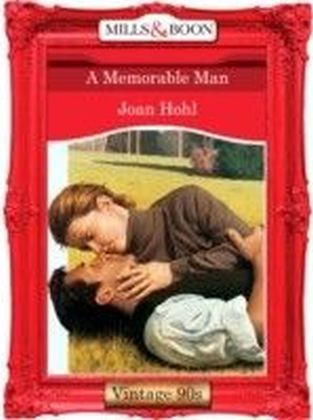 Memorable Man (Mills & Boon Vintage 90s Desire)