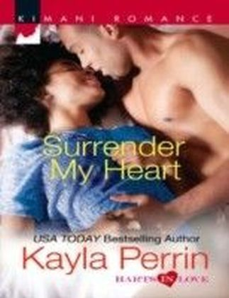 Surrender My Heart (Mills & Boon Kimani) (Harts in Love - Book 2)