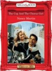 Cop And The Chorus Girl (Mills & Boon Vintage 90s Desire)
