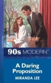 Daring Proposition (Mills & Boon Vintage 90s Modern)