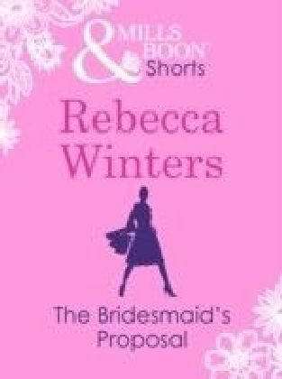 Bridesmaid's Proposal (Valentine's Day Short Story)