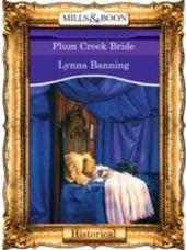 Plum Creek Bride (Mills & Boon Vintage 90s Historical)