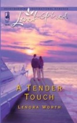 Tender Touch (Mills & Boon Love Inspired)