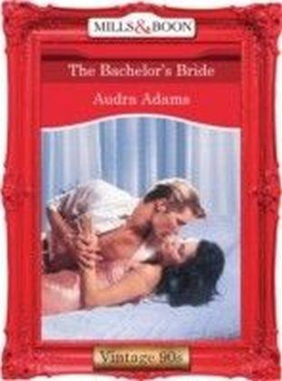 Bachelor's Bride (Mills & Boon Vintage 90s Desire)
