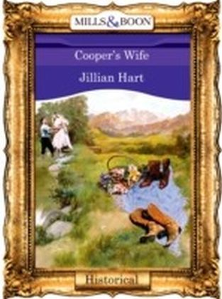 Cooper's Wife (Mills & Boon Vintage 90s Historical)