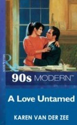 Love Untamed (Mills & Boon Vintage 90s Modern)