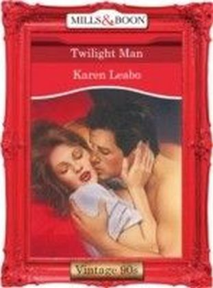 Twilight Man (Mills & Boon Vintage 90s Desire)