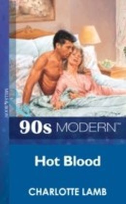 Hot Blood (Mills & Boon Vintage 90s Modern)