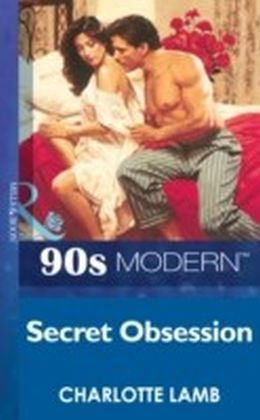 Secret Obsession (Mills & Boon Vintage 90s Modern)
