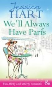 We'll Always Have Paris (Mills & Boon Riva)
