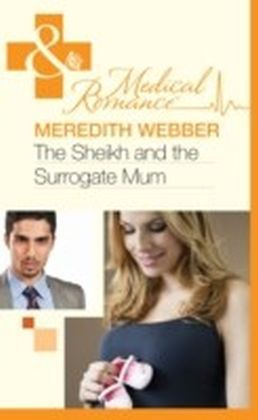 Sheikh and the Surrogate Mum (Mills & Boon Medical)