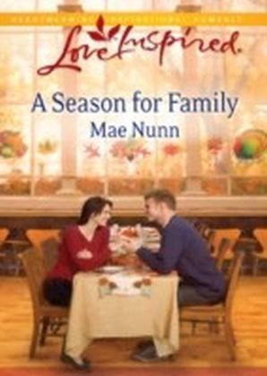 Season for Family (Mills & Boon Love Inspired)