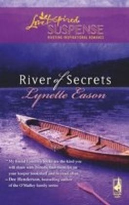 River of Secrets (Mills & Boon Love Inspired Suspense)