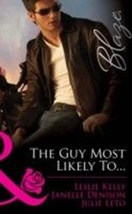 Guy Most Likely To...