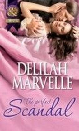 Perfect Scandal (Mills & Boon Historical) (The Scandal Series - Book 3)