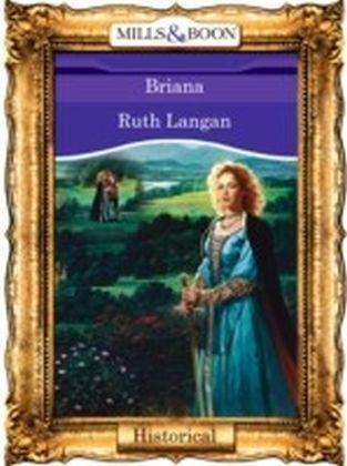 Briana (Mills & Boon Vintage 90s Historical)