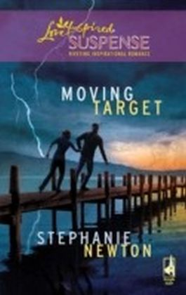 Moving Target (Mills & Boon Love Inspired Suspense) (Emerald Coast 911 - Book 2)