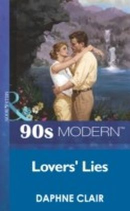 Lovers' Lies (Mills & Boon Vintage 90s Modern)