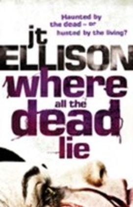 Where All The Dead Lie
