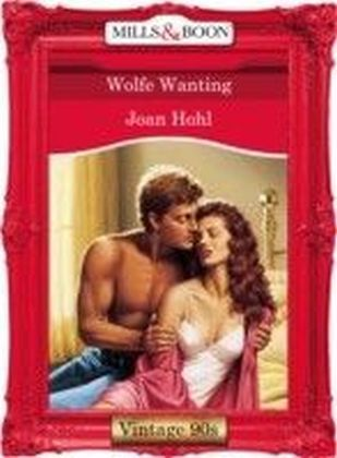 Wolfe Wanting (Mills & Boon Vintage 90s Desire)