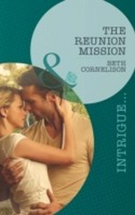 Reunion Mission (Mills & Boon Intrigue) (Black Ops Rescues - Book 2)