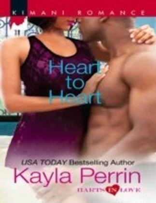 Heart to Heart (Mills & Boon Kimani) (Harts in Love - Book 3)
