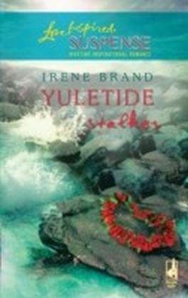 Yuletide Stalker (Mills & Boon Love Inspired Suspense)