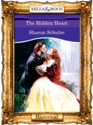 Hidden Heart (Mills & Boon Vintage 90s Historical)