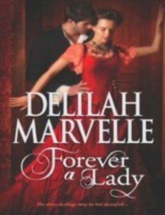 Forever a Lady (Mills & Boon M&B) (The Rumor Series - Book 3)