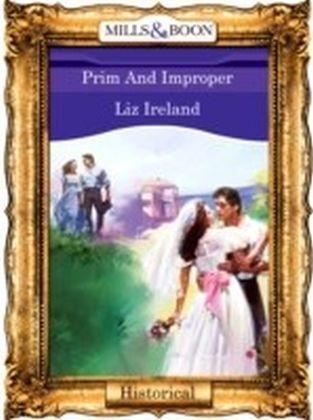Prim And Improper (Mills & Boon Vintage 90s Historical)