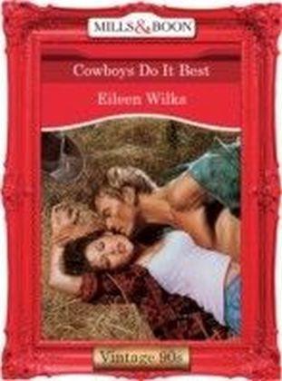 Cowboys Do It Best (Mills & Boon Vintage 90s Desire)