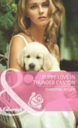 Puppy Love in Thunder Canyon (Mills & Boon Cherish) (Montana Mavericks