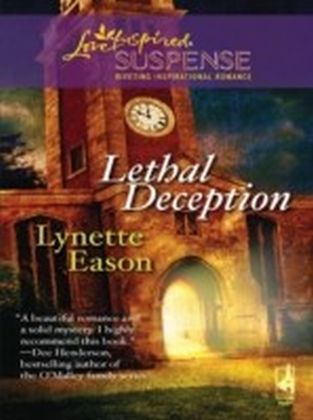 Lethal Deception (Mills & Boon Love Inspired Suspense)