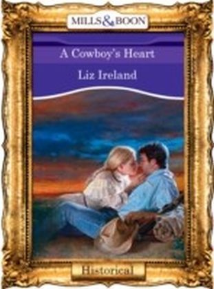 Cowboy's Heart (Mills & Boon Vintage 90s Historical)