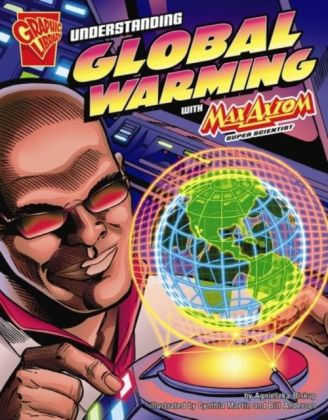 Understanding Global Warming with Max Axiom, Super