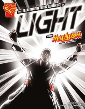 Illuminating World of Light with Max Axiom, Super