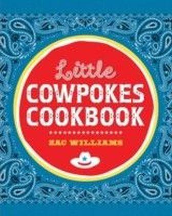 Little Cowpokes Cookbook