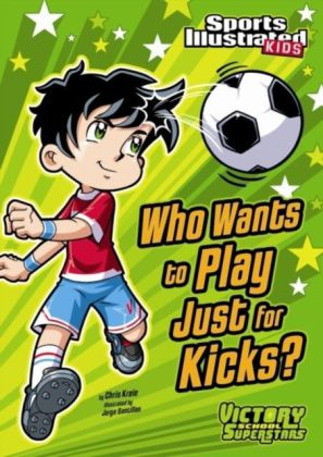 Who Wants to Play Just for Kicks?