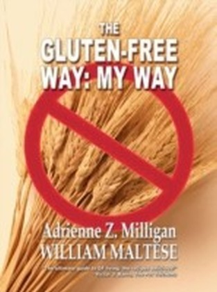 Gluten-Free Way: My Way