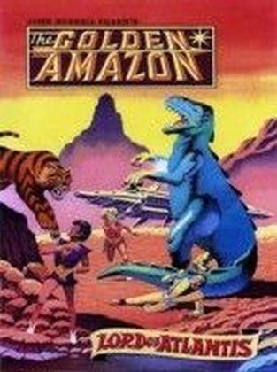 The Golden Amazon Saga - Lord of Atlantis